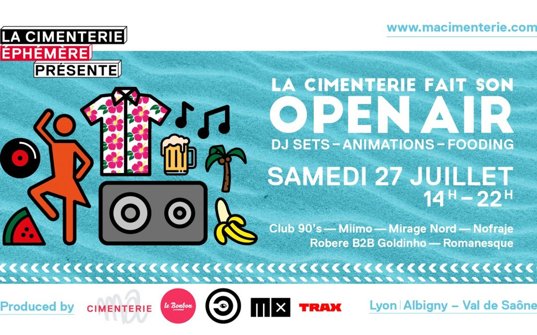 La Cimenterie fait son Open Air !